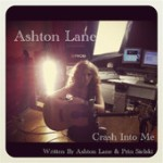 Crash Into Me written by Ashton Lane and Prin Sielski